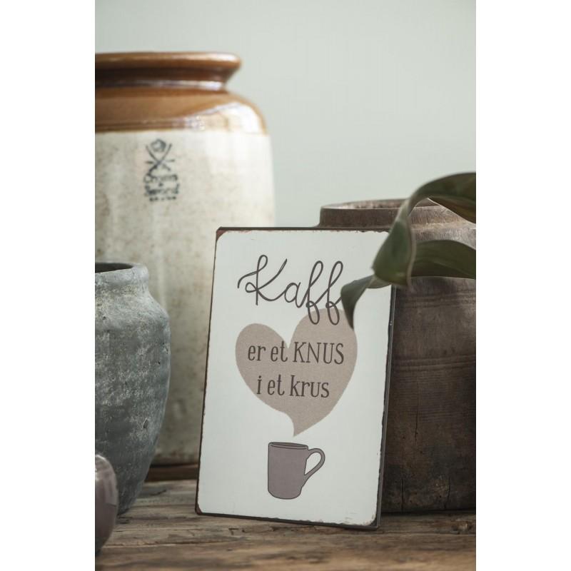 Metal skilt - Kaffe er et knus i et krus